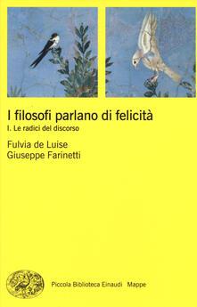 Lpgcsostenible.es I filosofi parlano di felicità. Vol. 1: Le radici del discorso. Image