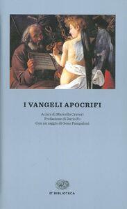 Foto Cover di I vangeli apocrifi, Libro di  edito da Einaudi