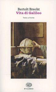 Libro Vita di Galileo. Testo tedesco a fronte Bertolt Brecht