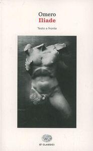 Foto Cover di Iliade. Testo greco a fronte, Libro di Omero, edito da Einaudi