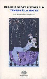 Foto Cover di Tenera è la notte, Libro di Francis Scott Fitzgerald, edito da Einaudi