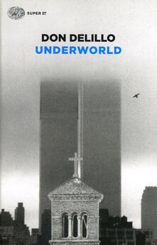 Underworld - Don DeLillo - copertina