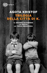 Libro Trilogia della città di K. Agota Kristof