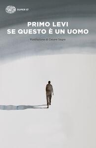 Foto Cover di Se questo è un uomo, Libro di Primo Levi, edito da Einaudi