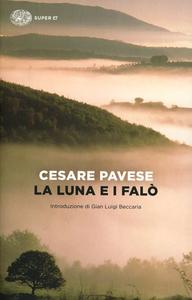 Libro La luna e i falò Cesare Pavese