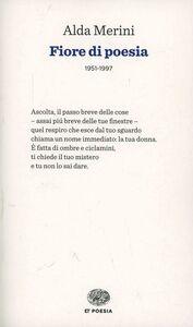 Libro Fiore di poesia (1951-1997) Alda Merini
