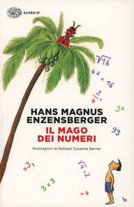 Foto Cover di Il mago dei numeri, Libro di Hans M. Enzensberger, edito da Einaudi