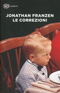 Foto Cover di Le correzioni, Libro di Jonathan Franzen, edito da Einaudi