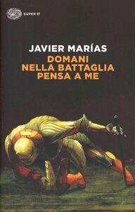 Libro Domani nella battaglia pensa a me Javier Marías