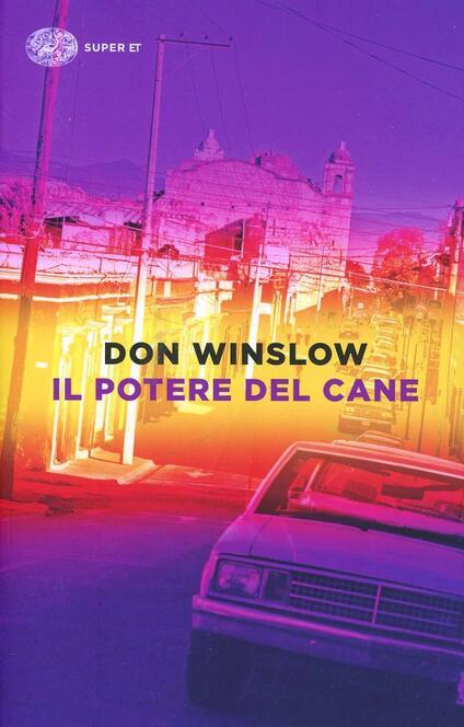 Il potere del cane - Don Winslow - copertina