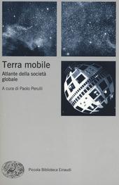 Terra mobile. Atlante della societa globale