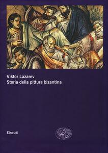 Libro Storia della pittura bizantina Viktor Lazarev