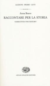 Raccontare per la storia. Ediz. italiana e inglese