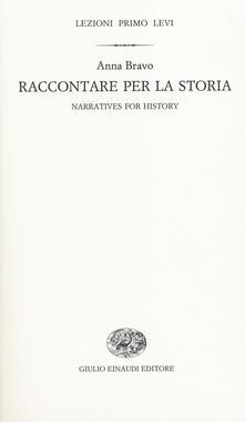 Camfeed.it Raccontare per la storia-Narratives for history. Ediz. bilingue Image