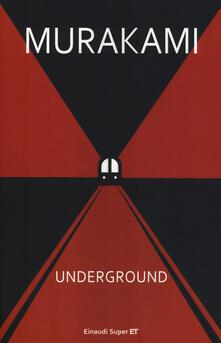 Underground. Racconto a più voci dell'attentato alla metropolitana di Tokyo - Haruki Murakami - copertina