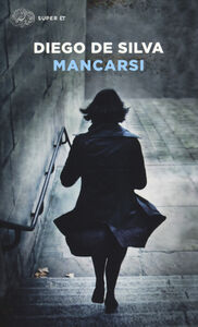 Libro Mancarsi Diego De Silva
