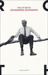 Libro Zuckerman scatenato Philip Roth