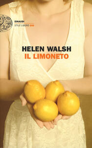 Il limoneto - Helen Walsh - copertina