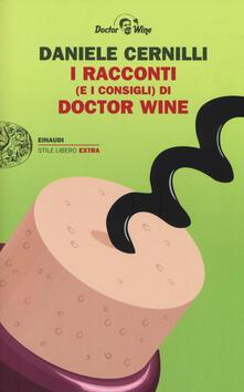 I racconti (e i consigli) di Doctor Wine - Daniele Cernilli - copertina