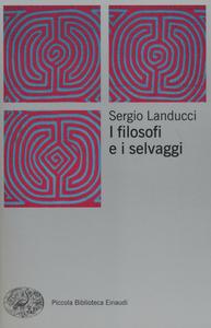 Libro I filosofi e i selvaggi Sergio Landucci