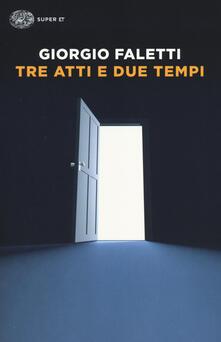 Tre atti e due tempi.pdf