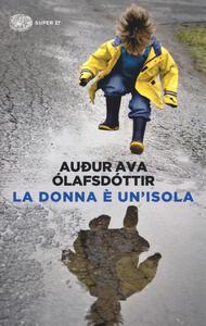 La donna è un'isola - Audur Ava Ólafsdóttir - copertina