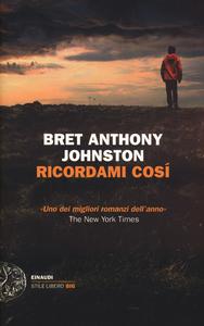 Libro Ricordami così Bret A. Johnston