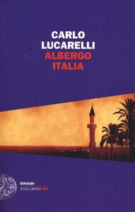 Foto Cover di Albergo Italia, Libro di Carlo Lucarelli, edito da Einaudi