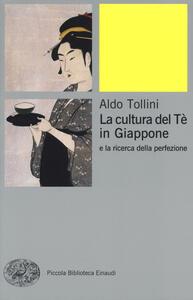 La cultura del tè in Giappone e la ricerca della perfezione - Aldo Tollini - copertina