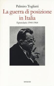 Squillogame.it La guerra di posizione in Italia. Epistolario 1944-1964 Image