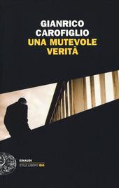 http://www.ibs.it/code/9788806220525/carofiglio-gianrico/una-mutevole-verita.html