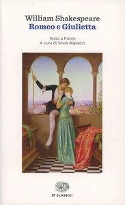 Foto Cover di Romeo e Giulietta. Testo inglese a fronte, Libro di William Shakespeare, edito da Einaudi