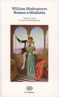 Romeo e Giulietta. Testo in...