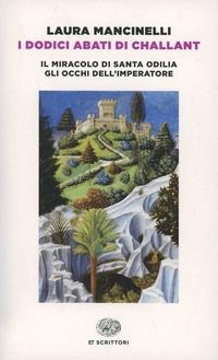 I I dodici abati di Challant - Mancinelli Laura - wuz.it