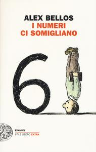 Libro I numeri ci somigliano Alex Bellos