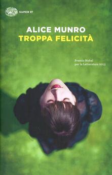 Troppa felicità - Alice Munro - copertina