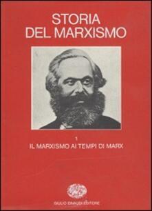 Tegliowinterrun.it Storia del marxismo. Vol. 1: Il marxismo ai tempi di Marx. Image
