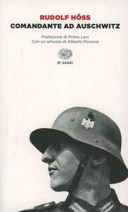 Foto Cover di Comandante ad Auschwitz, Libro di Rudolf Höss, edito da Einaudi