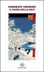 Libro Il paese delle nevi Yasunari Kawabata