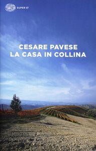 Libro La casa in collina Cesare Pavese