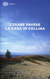 La La casa in collina - Pavese Cesare - wuz.it