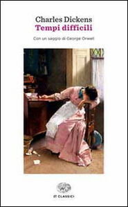 Libro Tempi difficili Charles Dickens