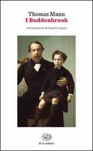 Libro I Buddenbrook. Decadenza di una famiglia Thomas Mann