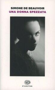 Libro Una donna spezzata Simone de Beauvoir