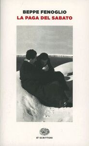 Foto Cover di La paga del sabato, Libro di Beppe Fenoglio, edito da Einaudi