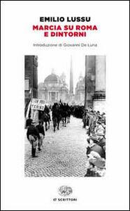 Foto Cover di Marcia su Roma e dintorni, Libro di Emilio Lussu, edito da Einaudi