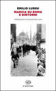 Libro Marcia su Roma e dintorni Emilio Lussu