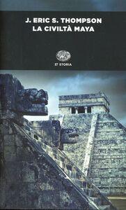 Libro La civiltà maya J. Eric Thompson