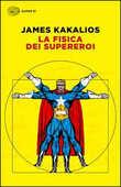 Libro La fisica dei supereroi James Kakalios