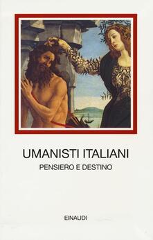 Cocktaillab.it Umanisti italiani. Pensiero e destino Image